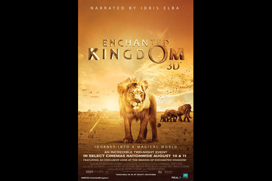 "Storyworks | BBC Earth ""Enchanted Kingdom 3D"""
